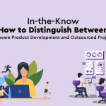 Distinguish Between Software Product Development and Outsourced Projects